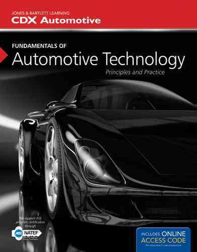 Fundamentals of Automotive Technology By CDX Automotive (COR)
